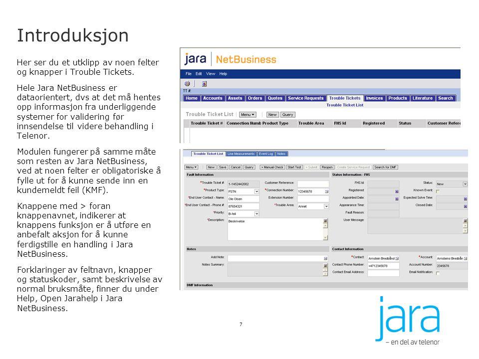 Avklaring av feil Tester for Jara xDSL produkter xDSL: Sjekk ERX (FiCu) Denne testen sjekker om det er kontakt med kundens modem og om kunden er innlogget.