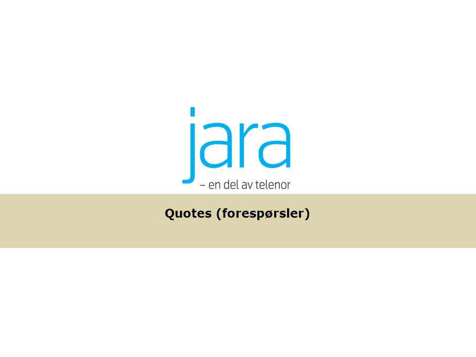 Quotes (forespørsler) Quotes uten vedlegg Quotes med vedlegg