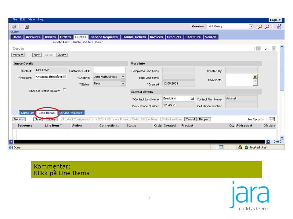 8 Kommentar: Klikk på New under Line Items for å registrere ny forespørselslinje.