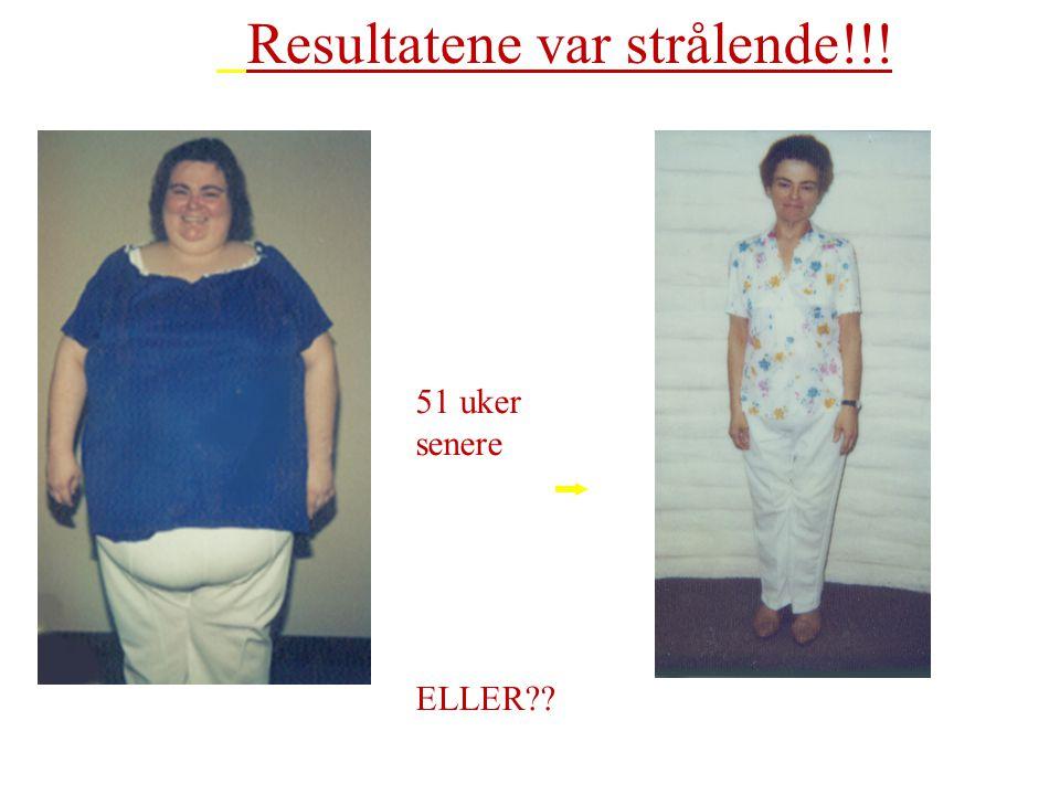 Resultatene var strålende!!! 51 uker senere ELLER??