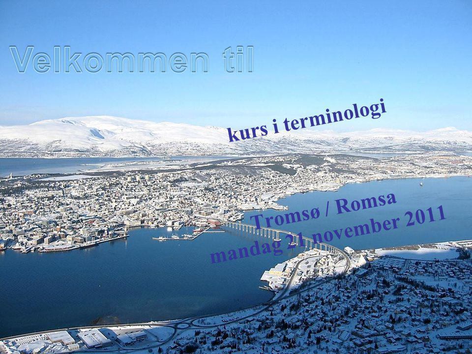 kurs i terminologi Tromsø / Romsa mandag 21 november 2011