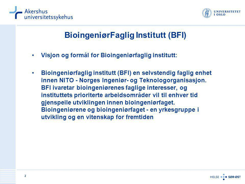 2 BioingeniørFaglig Institutt (BFI) Visjon og formål for Bioingeniørfaglig institutt: Bioingeniørfaglig institutt (BFI) en selvstendig faglig enhet in