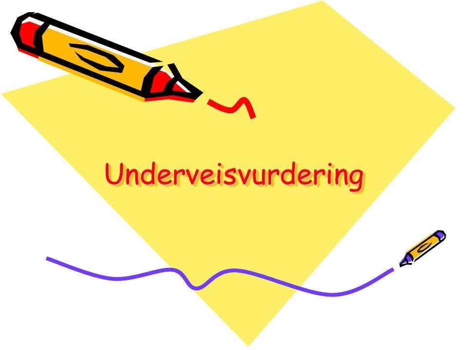 UnderveisvurderingUnderveisvurdering