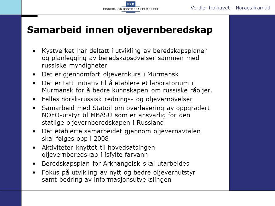 Verdier fra havet – Norges framtid Samarbeid innen oljevernberedskap Kystverket har deltatt i utvikling av beredskapsplaner og planlegging av beredska