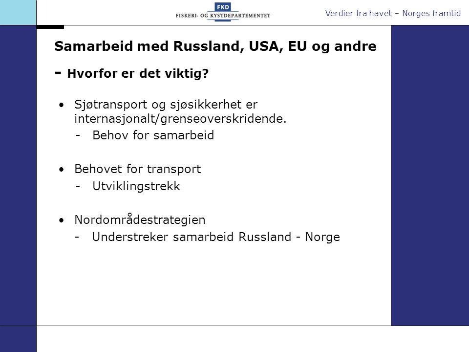 Verdier fra havet – Norges framtid Transportkorridorer Boston Narvik Murmansk Arkhangelsk Transportens betydning for markedstilgang En ting er å eie produkter/råmaterialer - en annen ting er å ha kontroll over transporten.