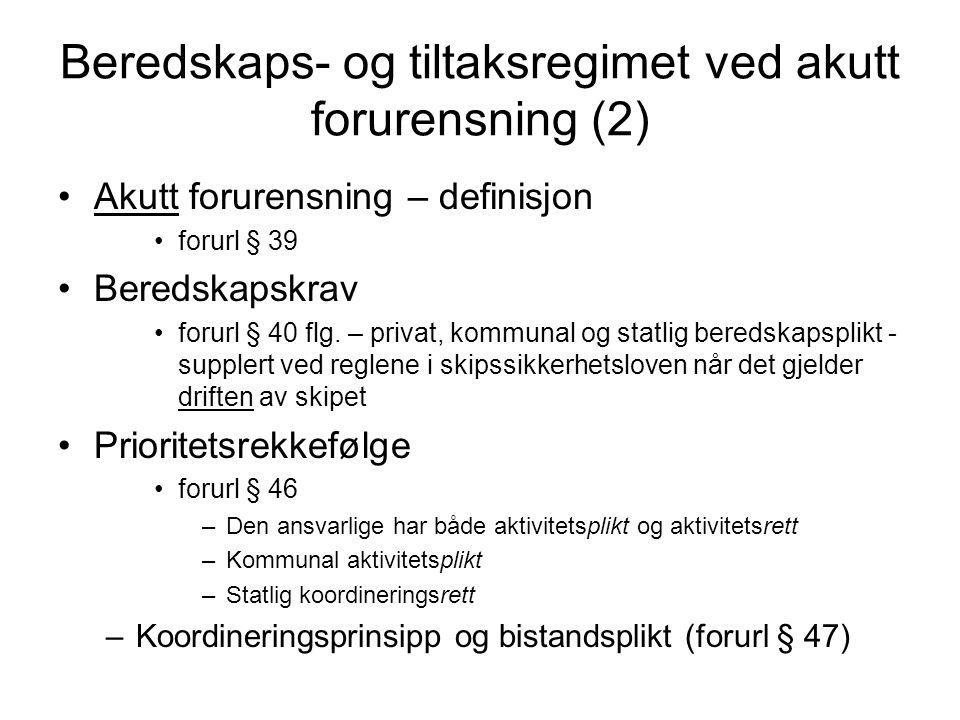 Kostnadsdekning Innenfor ansvarsbegrensningsregimet (2) Kostnadsdekning av pålegg utført av reder.