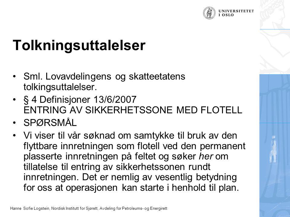 Hanne Sofie Logstein, Nordisk Institutt for Sjørett, Avdeling for Petroleums- og Energirett Tolkningsuttalelser Sml.