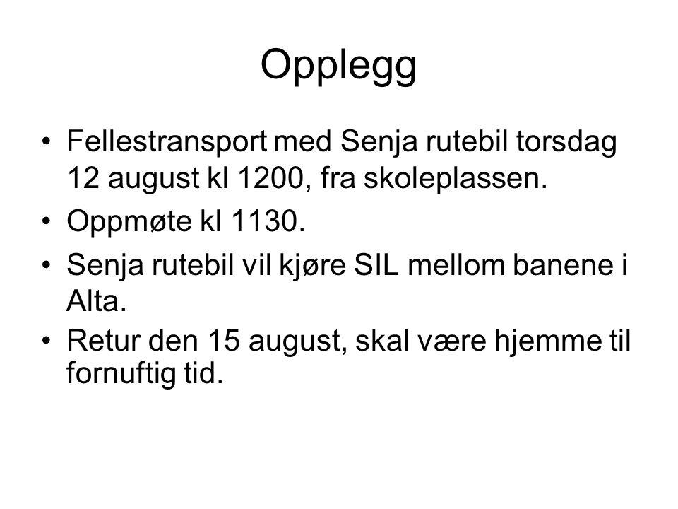 Opplegg Fellestransport med Senja rutebil torsdag 12 august kl 1200, fra skoleplassen. Oppmøte kl 1130. Senja rutebil vil kjøre SIL mellom banene i Al