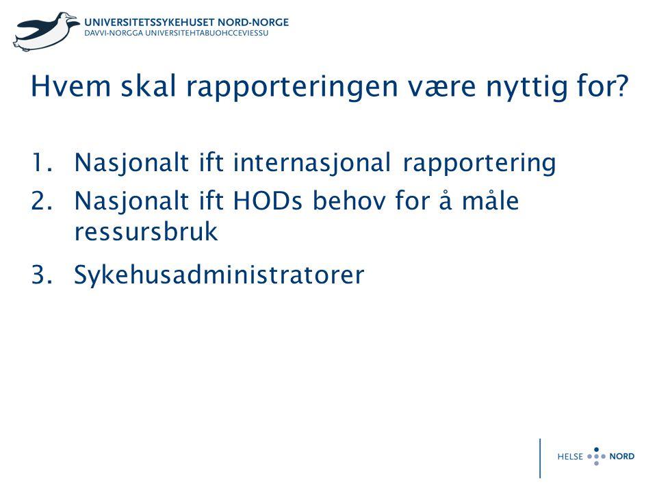 Hvem skal rapporteringen være nyttig for.