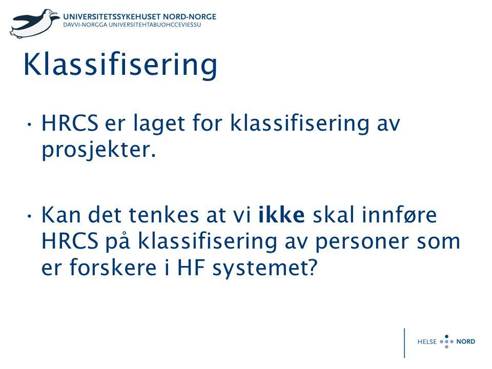 Klassifisering HRCS er laget for klassifisering av prosjekter.