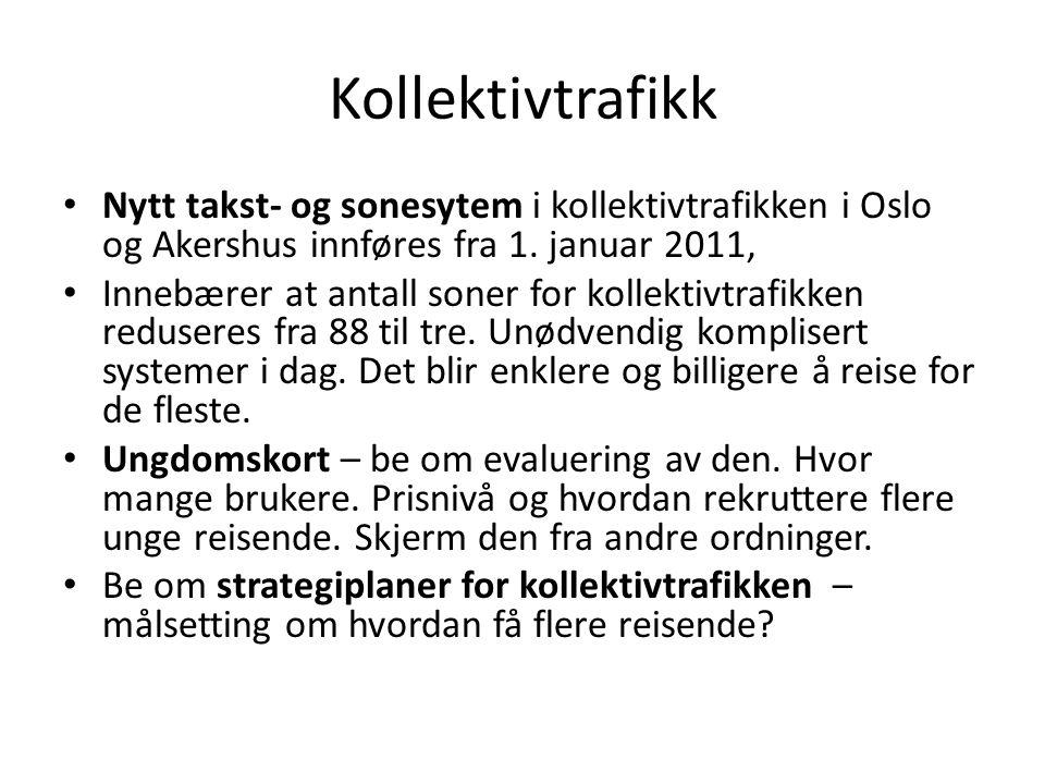 Kollektivtrafikk Nytt takst- og sonesytem i kollektivtrafikken i Oslo og Akershus innføres fra 1. januar 2011, Innebærer at antall soner for kollektiv