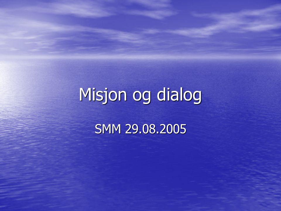 Dialog – et nytt misjonsmønster.