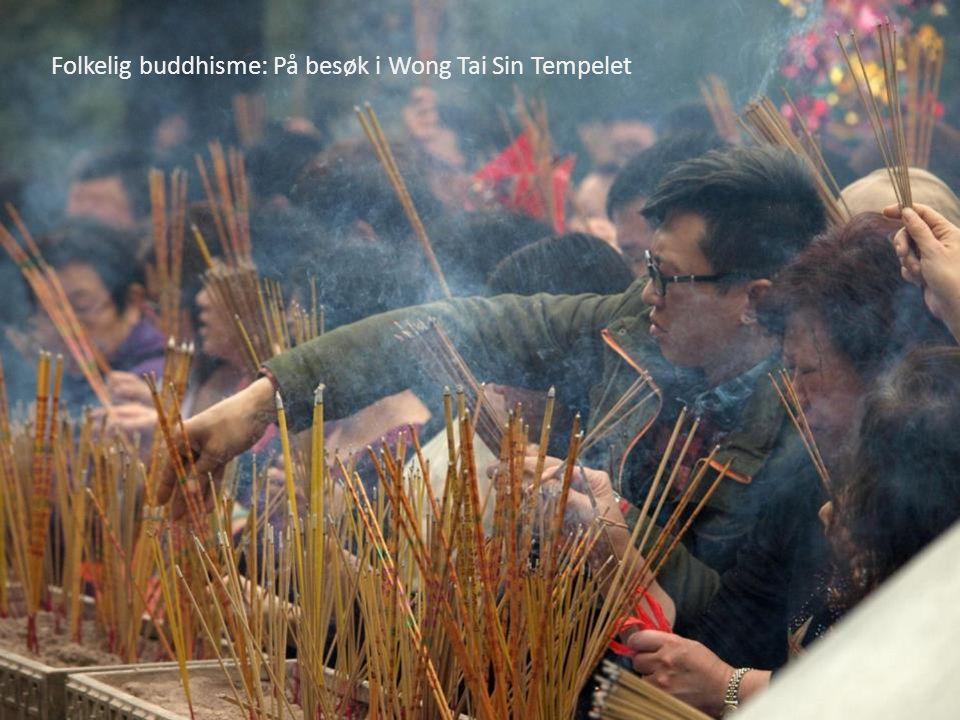 Folkelig buddhisme: På besøk i Wong Tai Sin Tempelet