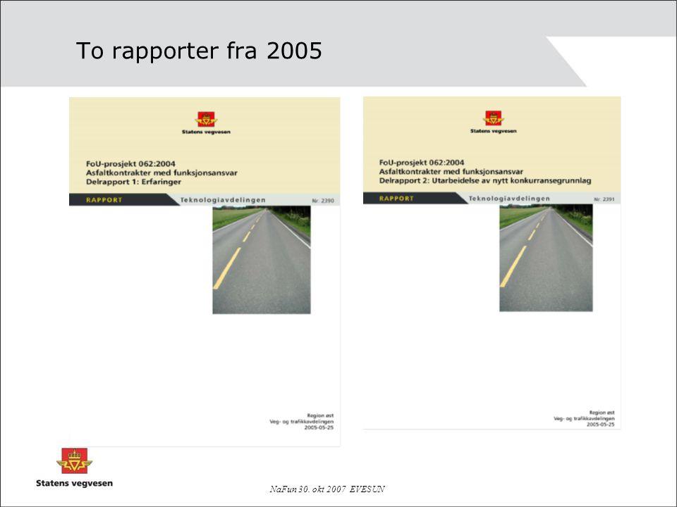 NaFun 30. okt 2007 EVESUN To rapporter fra 2005