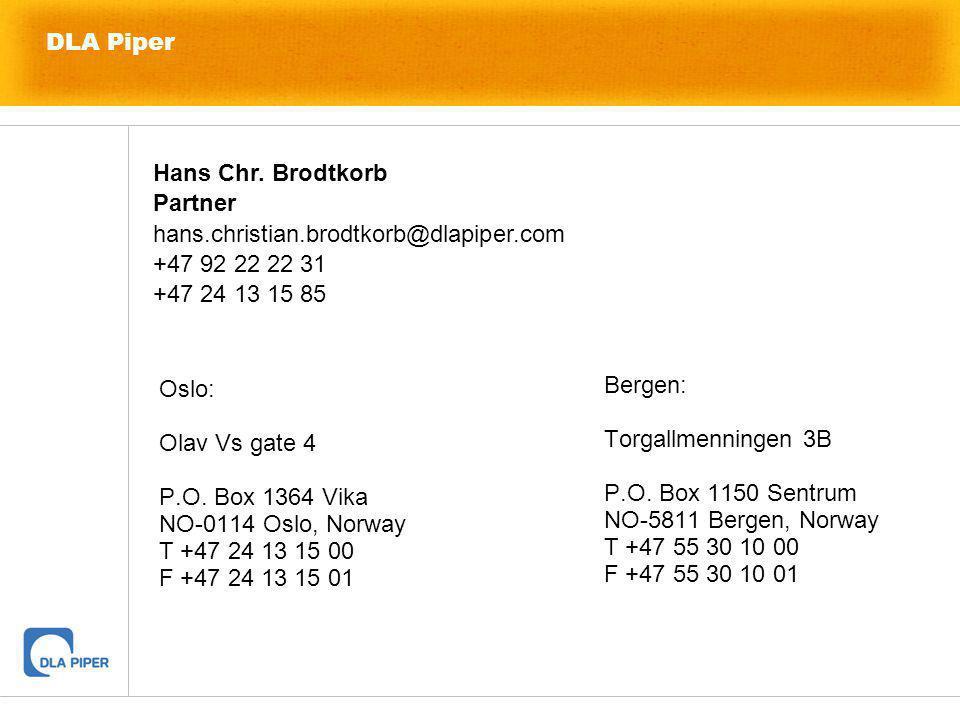 DLA Piper Oslo: Olav Vs gate 4 P.O. Box 1364 Vika NO-0114 Oslo, Norway T +47 24 13 15 00 F +47 24 13 15 01 Bergen: Torgallmenningen 3B P.O. Box 1150 S