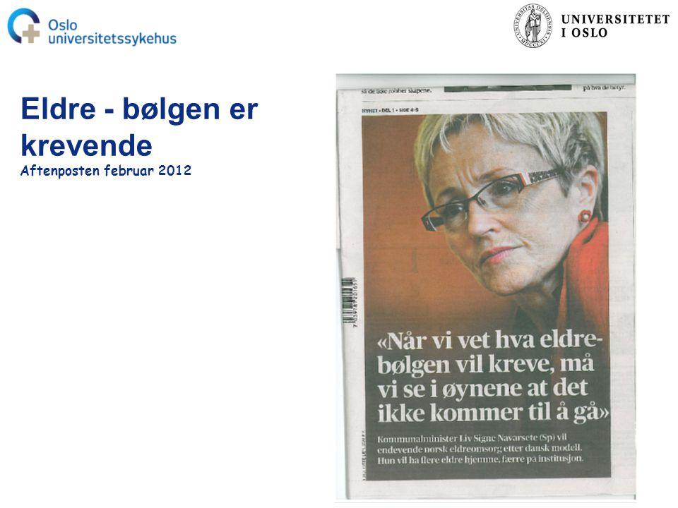 Eldre - bølgen er krevende Aftenposten februar 2012