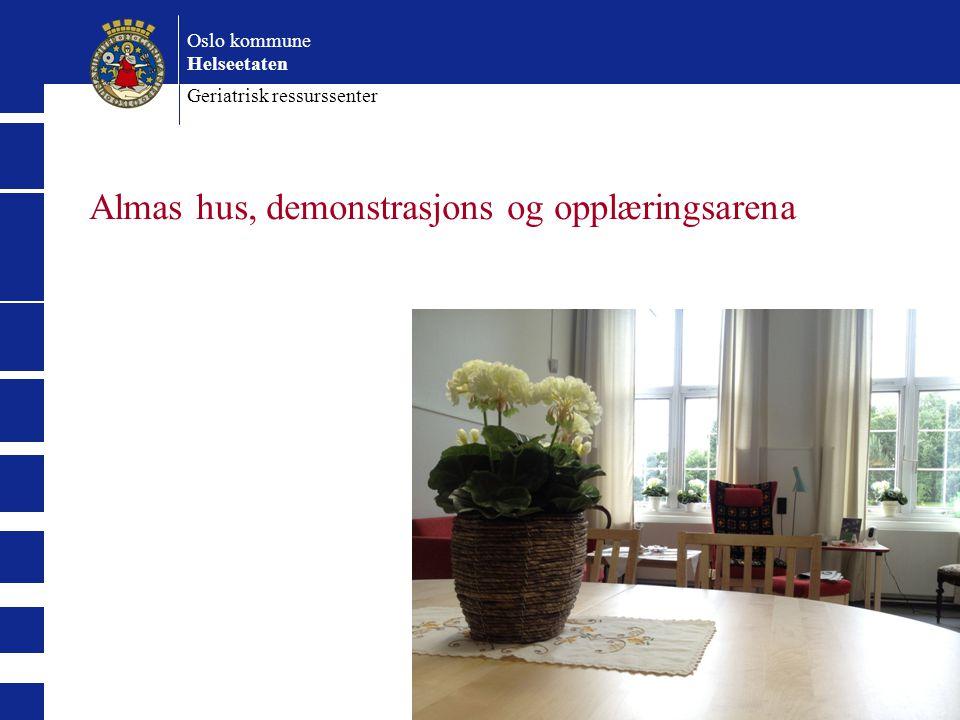 Oslo kommune Helseetaten Geriatrisk ressurssenter Almas hus, demonstrasjons og opplæringsarena