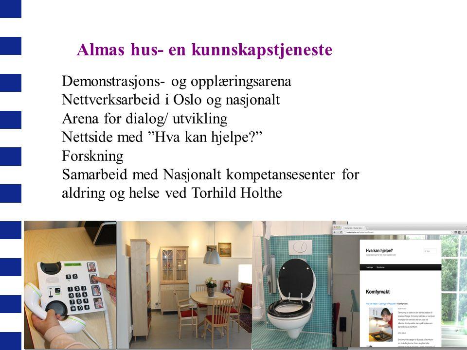 """Demonstrasjons- og opplæringsarena Nettverksarbeid i Oslo og nasjonalt Arena for dialog/ utvikling Nettside med """"Hva kan hjelpe?"""" Forskning Samarbeid"""