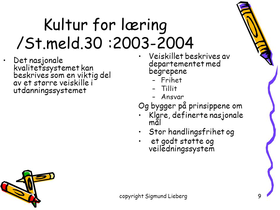 copyright Sigmund Lieberg60 Utfordringene i tilpasset opplæring Tilpasning av virkemidler som innhold, pedagogikk, læringsstrategier, læringsressurser Tilpasning i tempo og vanskegrad, også i arbeidsmengde og kompetanseuttrykk Oppløsning av aldersbestemte løsninger/årstrinntenkning Tilpasset opplæring –når og hvordan skal vi planlegge