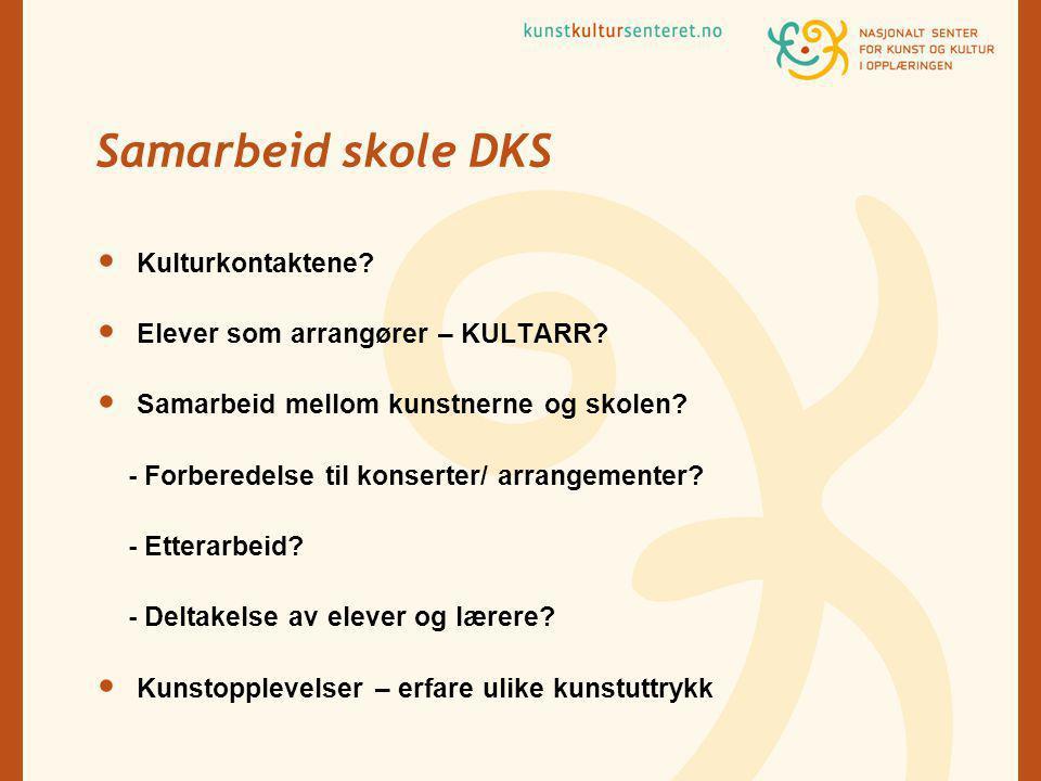 Samarbeid skole DKS Kulturkontaktene. Elever som arrangører – KULTARR.