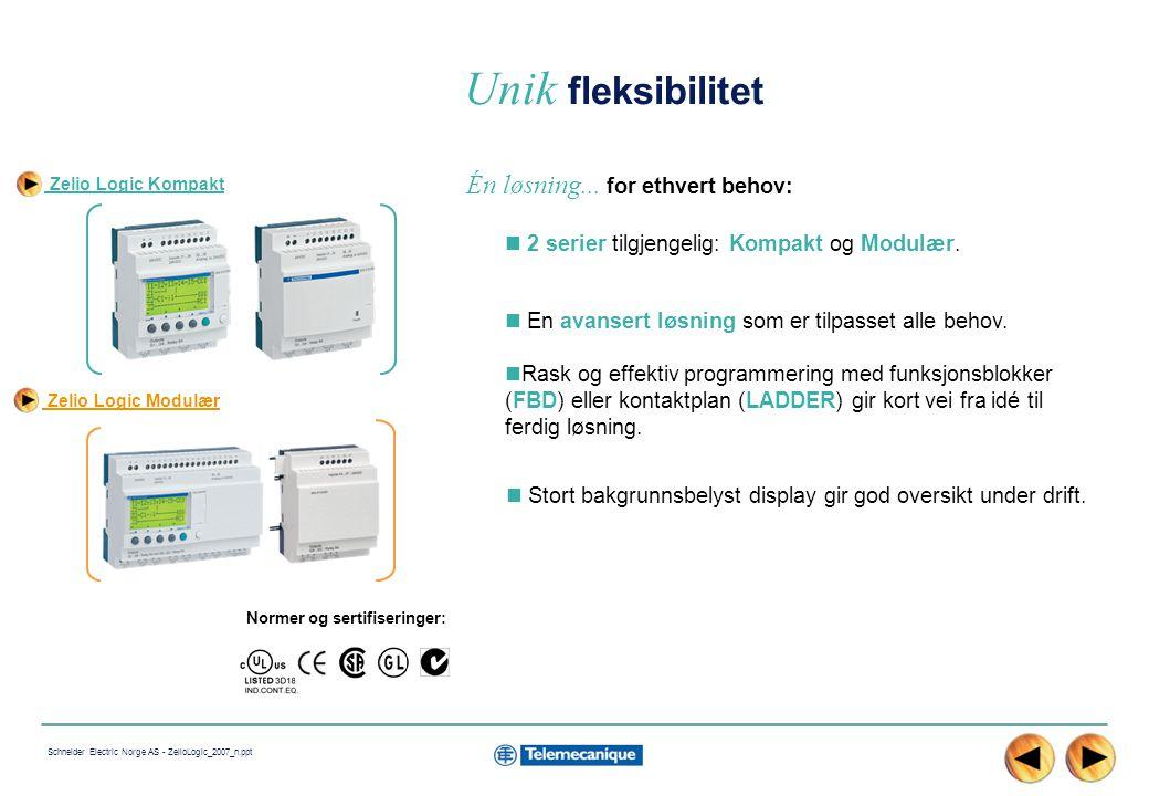 6 Schneider Electric Norge AS - ZelioLogic_2007_n.ppt Zelio Logic Kompakt (SR2) En optimal løsning for enkle applikasjoner bestående av 10 – 20 I/O 3 moduler tilgjengelig : 10 I/O 12 I/O 20 I/O Driftsspenning: 12 VDC 24 VDC 24 VAC 100…240 VAC Versjon med display og knapper for enkel programmering eller parametrering direkte på modulen.