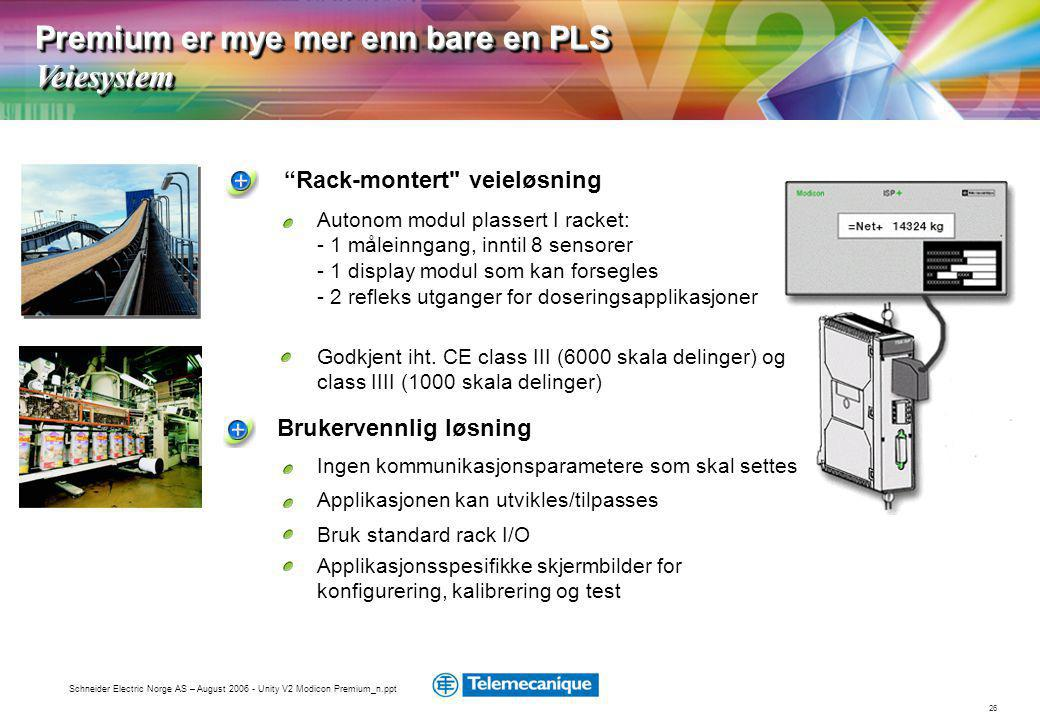 "26 Schneider Electric Norge AS – August 2006 - Unity V2 Modicon Premium_n.ppt ""Rack-montert"