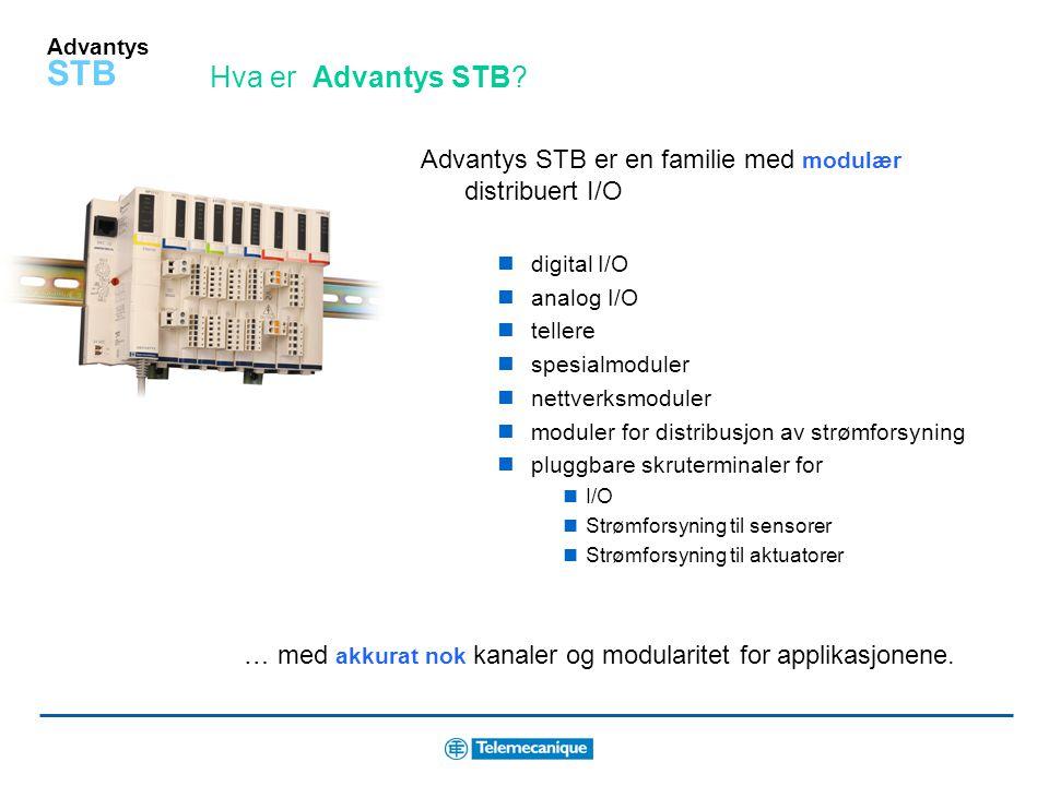 Advantys STB Fordeler med Advantys STB Smart Innebygd intelligens og omfattende system programvare Enkel Lett å designe, installere og vedlikeholde Åp