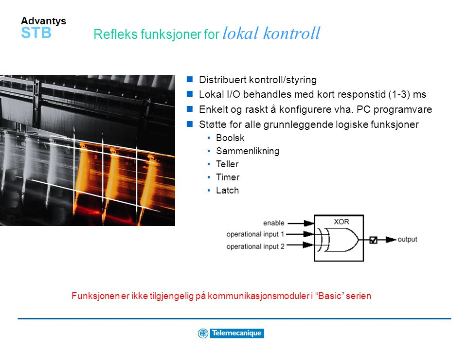 "Advantys STB ""Low-cost"" serie kommunikasjon / feltbus bro RS-232 / Feltbus bro Modbus protokoll Tilgang til variabler via feltbus NIM modulen kan konf"