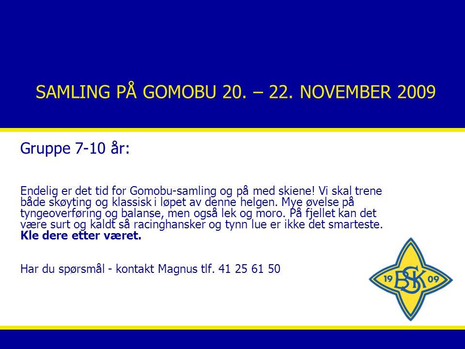 SAMLING PÅ GOMOBU 20. – 22.