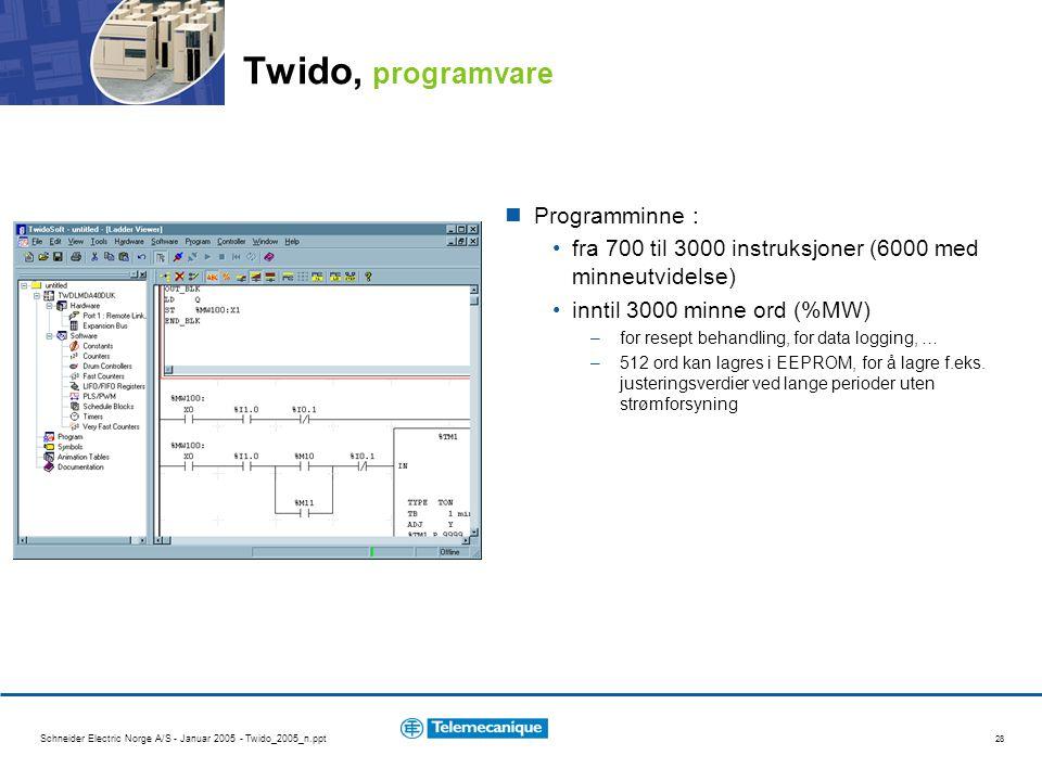 Schneider Electric Norge A/S - Januar 2005 - Twido_2005_n.ppt 28 Twido, programvare Programminne : fra 700 til 3000 instruksjoner (6000 med minneutvidelse) inntil 3000 minne ord (%MW) –for resept behandling, for data logging, … –512 ord kan lagres i EEPROM, for å lagre f.eks.