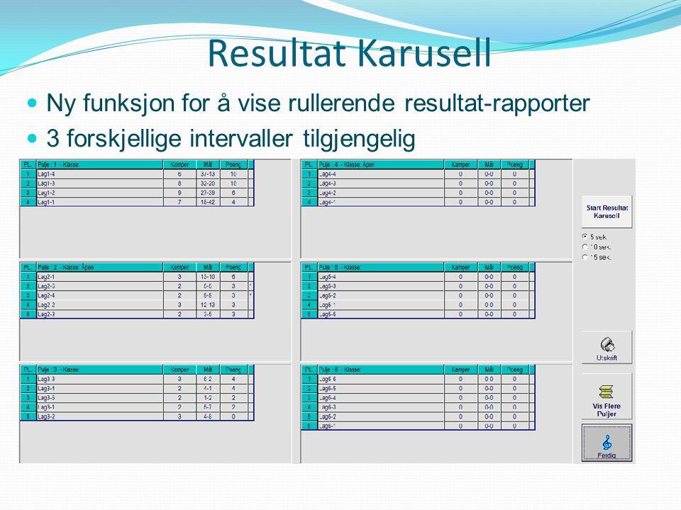 Resultat Karusell Ny funksjon for å vise rullerende resultat-rapporter 3 forskjellige intervaller tilgjengelig