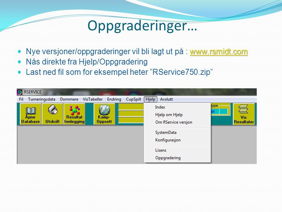 Oppgraderinger… www.rsmidt.com www.rsmidt.com Nye versjoner/oppgraderinger vil bli lagt ut på : www.rsmidt.comwww.rsmidt.com Nås direkte fra Hjelp/Oppgradering Last ned fil som for eksempel heter RService750.zip