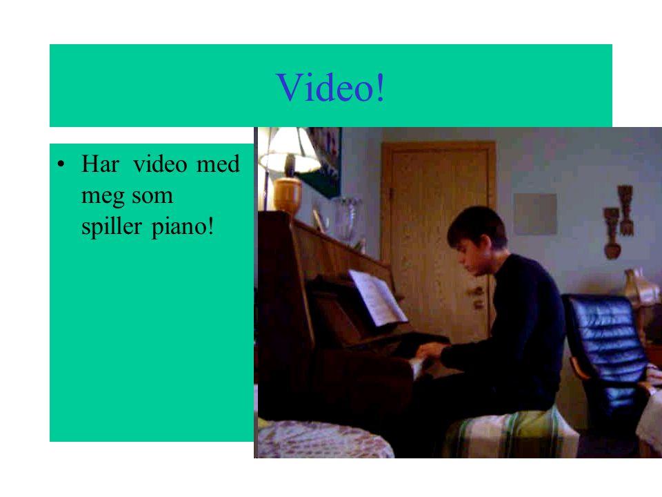 Piano! Når bestemor er hjemme liker hun og høre på meg når jeg øver meg.Jeg synes det er lettere å spille piano enn klarinett. Jeg skal lære på piano