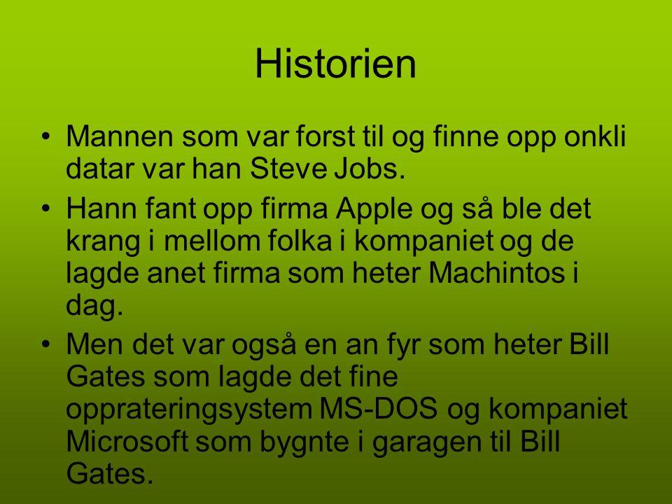 Historien Mannen som var forst til og finne opp onkli datar var han Steve Jobs.