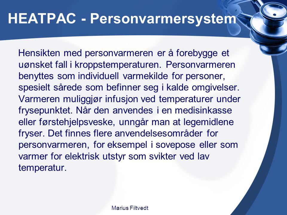 HEATPAC - Personvarmersystem Marius Filtvedt Hensikten med personvarmeren er å forebygge et uønsket fall i kroppstemperaturen. Personvarmeren benyttes