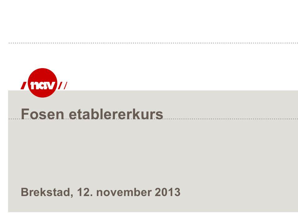 Fosen etablererkurs Brekstad, 12. november 2013