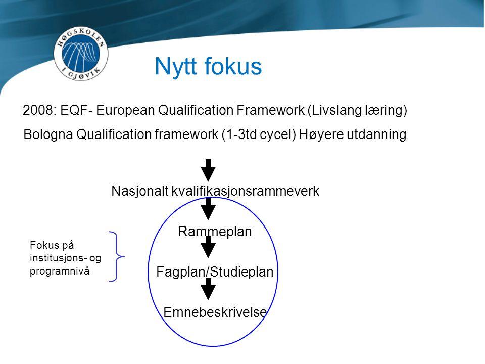 Nasjonalt kvalifikasjonsrammeverk: Kan defineres som en systematisk beskrivelse av nivåene i et lands utdanningssystem, med vekt på beskrivelsene av det enkelte nivås læringsutbytte og sluttkompetanse.