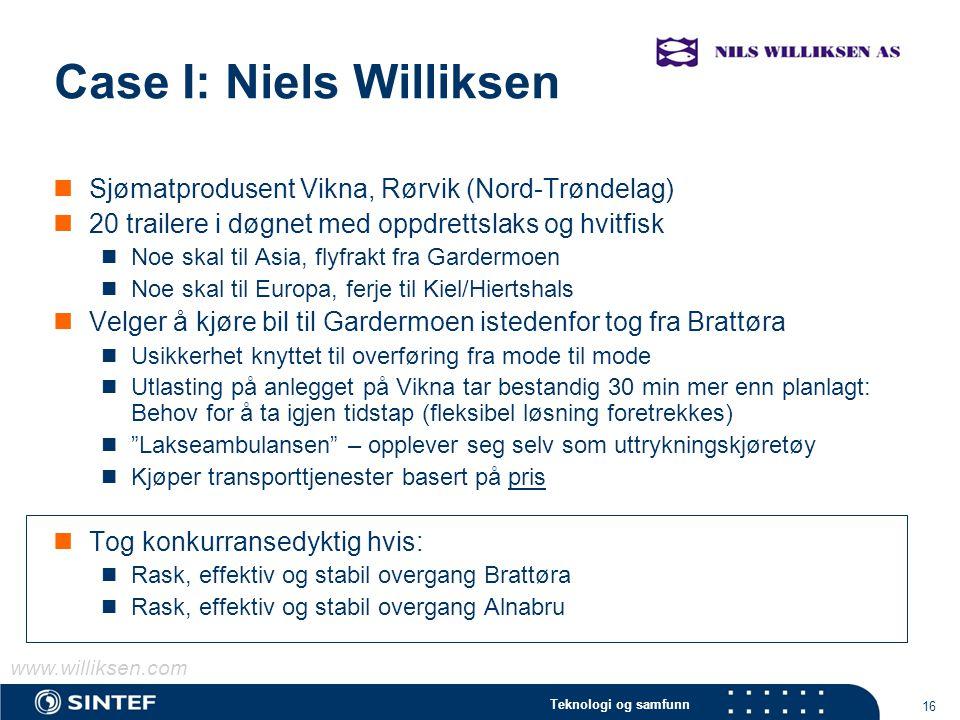 Teknologi og samfunn 16 Case I: Niels Williksen Sjømatprodusent Vikna, Rørvik (Nord-Trøndelag) 20 trailere i døgnet med oppdrettslaks og hvitfisk Noe
