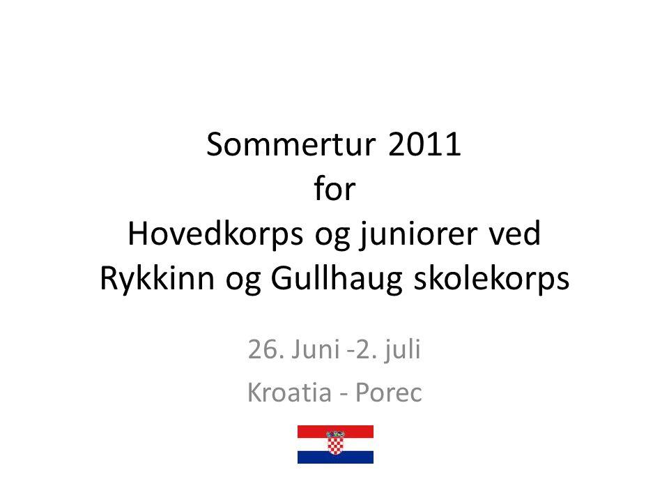 Sommertur 2011 for Hovedkorps og juniorer ved Rykkinn og Gullhaug skolekorps 26.
