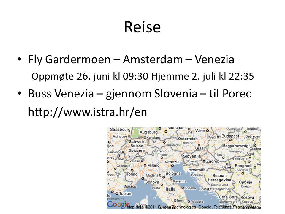 Reise Fly Gardermoen – Amsterdam – Venezia Oppmøte 26.