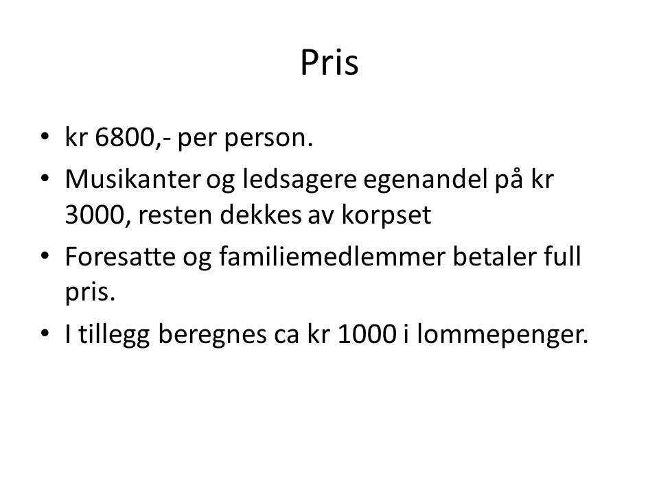 Pris kr 6800,- per person.