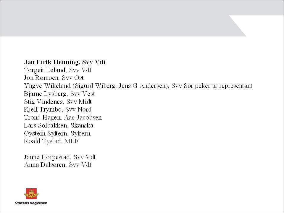 Norske erfaringer Enkle partneringavtaler SVV anlegg (inspirasjon for svensk FIA nivå 1) Målpriskontrakter SVV anlegg – videreutvikles til samhandlingskontrakter OPS, konkurransepreget dialog Samspillkontrakter bygg (Statsbygg, Helsebygg, kommuner) felles prosjektutvikling, trimmet prosjektering, trimmet bygging norsk variant av alliansemodell