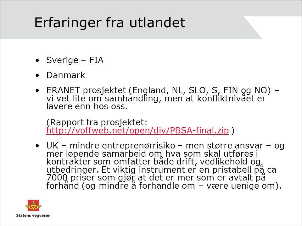 Erfaringer fra utlandet Sverige – FIA Danmark ERANET prosjektet (England, NL, SLO, S, FIN og NO) – vi vet lite om samhandling, men at konfliktnivået er lavere enn hos oss.