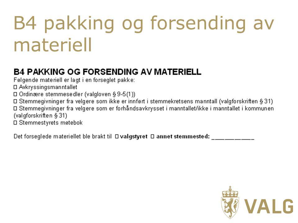 B4 pakking og forsending av materiell