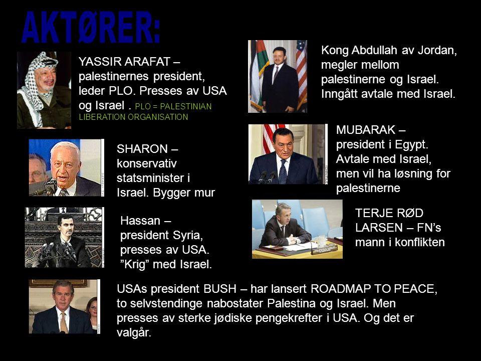YASSIR ARAFAT – palestinernes president, leder PLO.