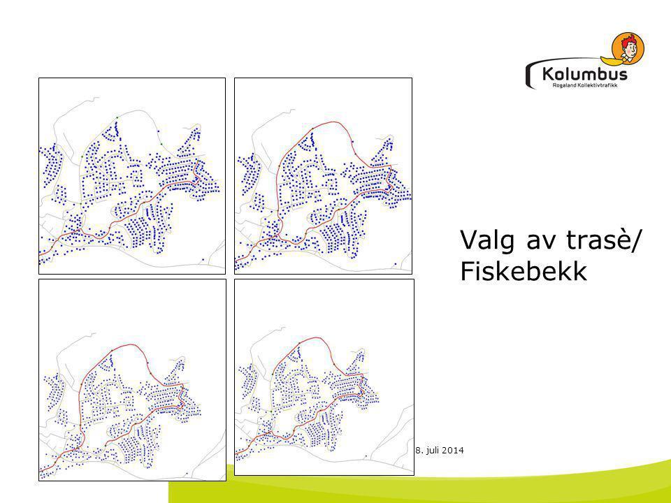 18. juli 2014 Valg av trasè/ Fiskebekk