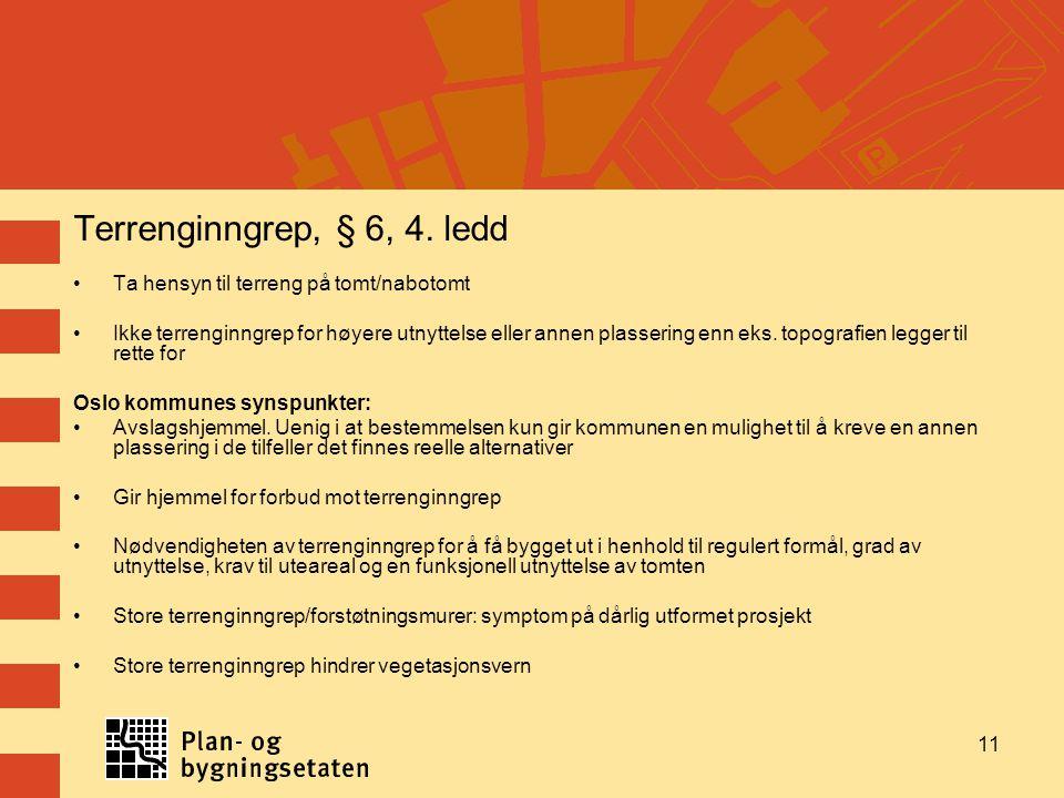 Terrenginngrep, § 6, 4.