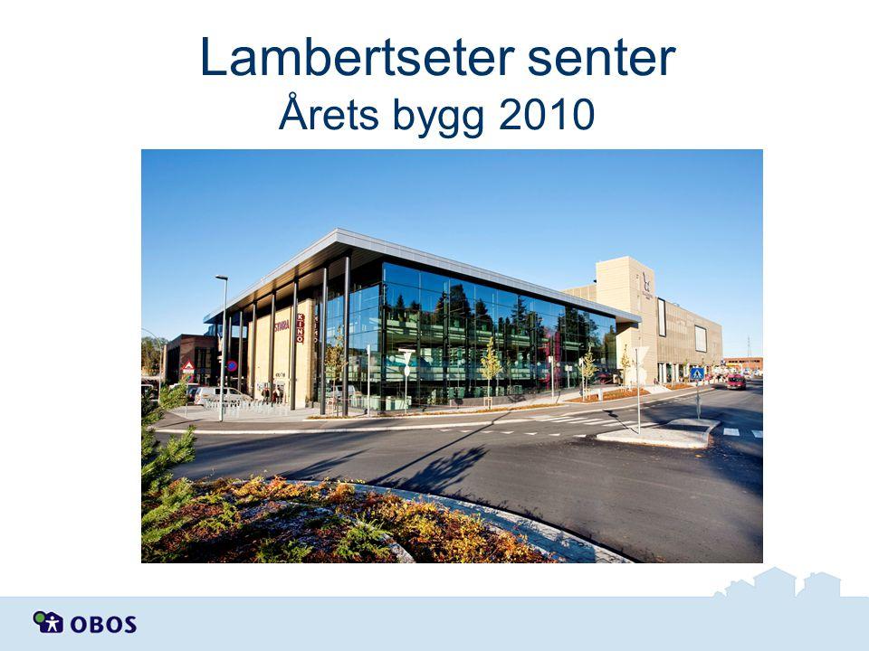 Lambertseter senter Årets bygg 2010