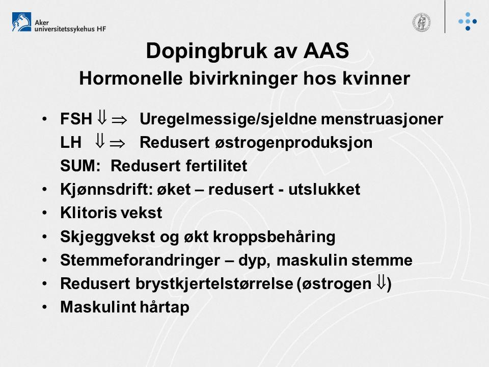 Dopingbruk av AAS Fysiske bivirkninger hos menn og kvinner Anabole steroider er levercelle-toksiske - kan gi leversikt Hudforandringer A kner i ansiktet og på overkroppen Hudsprekker på brystkassen, armer og lår Økt pigmentering, rynker og hudfortykninger Væskeansamling  Vektøkning og BT-stigning Økt risiko for hjerte- og åresykdom Økt forekomst av muskelkramper Økt muskelstyrke  Økt risiko for sene-og muskelrupturer og senefesteskader
