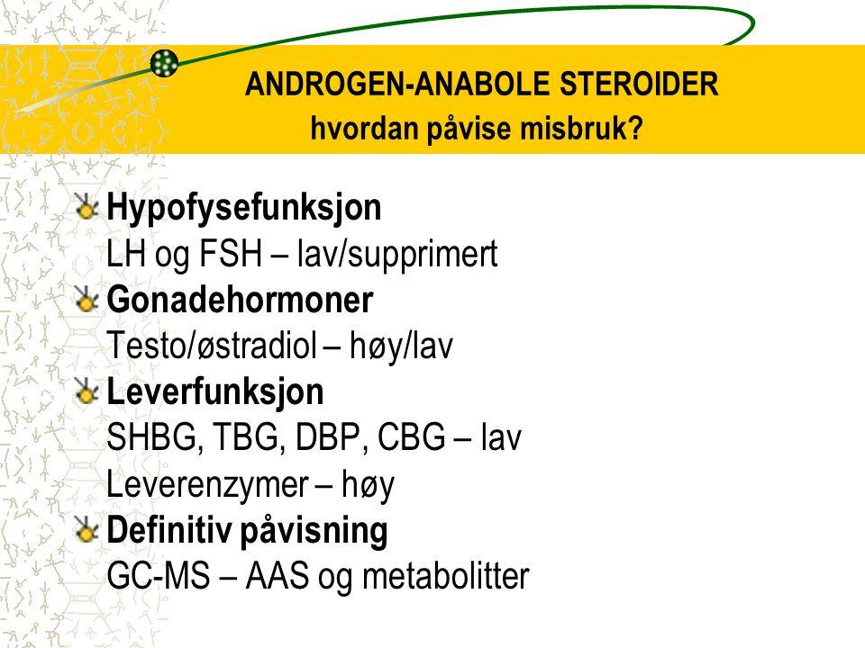 ANDROGEN-ANABOLE STEROIDER hvordan påvise misbruk.